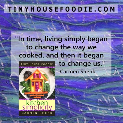 living simply changed the way we cooked